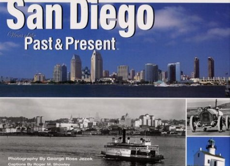 9780970103604: San Diego: Views of Past and Present