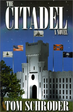 The Citadel: Schroder, Tom