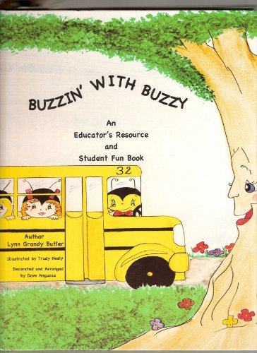 9780970106896: Buzzin' With Buzzy: An Educator's Resource and Student Fun Book