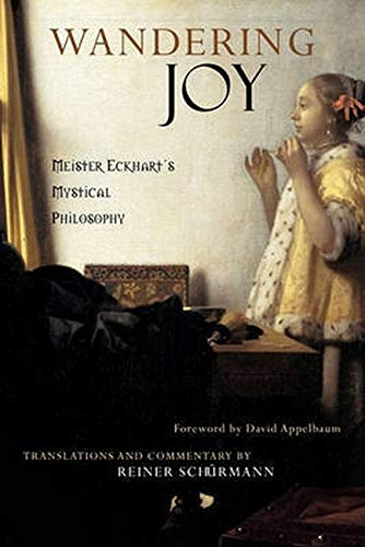 9780970109712: Wandering Joy: Meister Eckhart's Mystical Philosophy