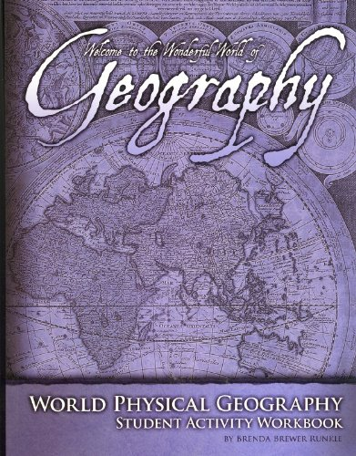 9780970111227: World Physical Geography - Student Activity Workbook