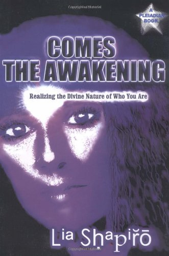 9780970112859: Comes the Awakening: Realizing the Divine Nature of Who You Are