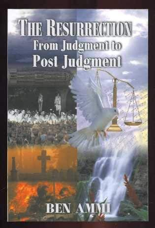 9780970113481: The Resurrection: From Judgment to Post Judgment