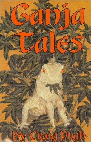 9780970114006: Ganja Tales