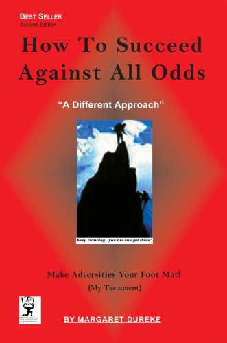 How to Succeed Against All Odds : Margaret Dureke