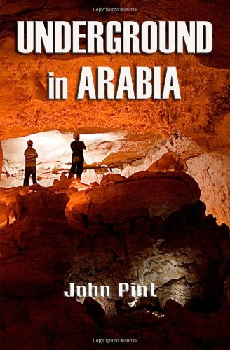 Underground in Arabia: Pint, John
