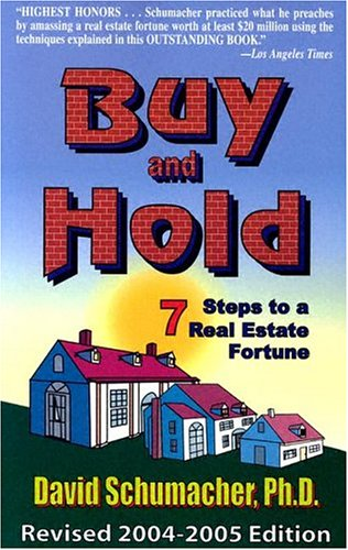 9780970116222: Buy & Hold 2004-2005: 7 Steps to a Real Estate Fortune