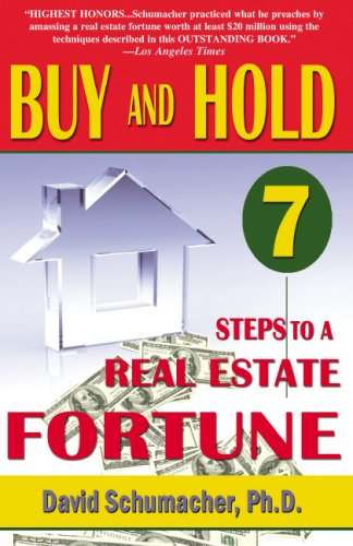 "9780970116239: ""Buy & Hold 7 Steps to a Real Estate Fortune""- New 2007 Edition"