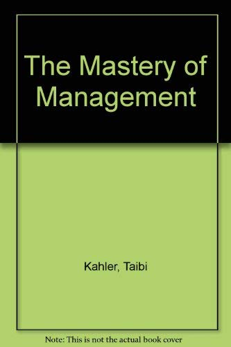 9780970118516: The Mastery of Management
