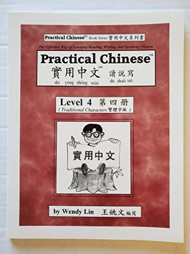 9780970121837: Practical Chinese: Traditional Character for Level 4
