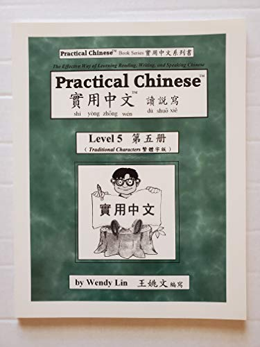 9780970121844: Practical Chinese: Traditional Character for Level 5