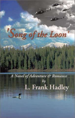 Song of the Loon: Hadley, L. Frank