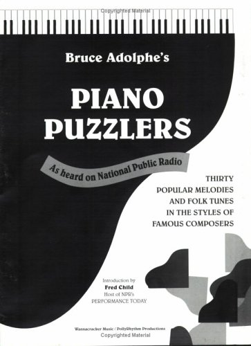 9780970124920: Piano Puzzlers: Thirty Popular Melodies and Folk Tunes in the Styles of Famous Composers
