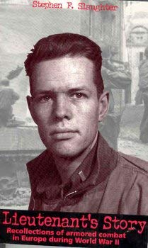 A Lieutenant's Story: Stephen F. Slaughter