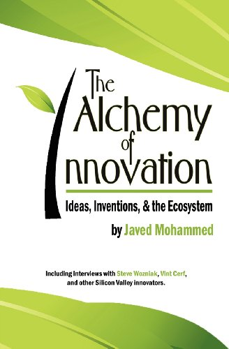 The Alchemy of Innovation: Ideas, Inventions, and: Mohammed, Javed Akhtar