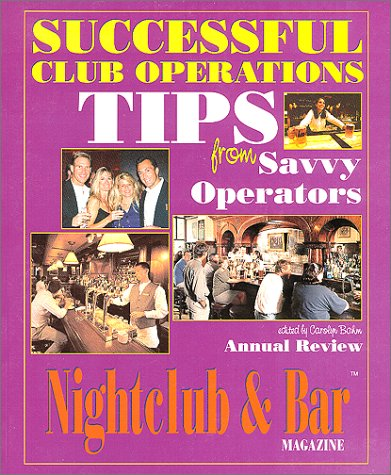 9780970126221: Successful Club Operations: Tips From Savvy Operators