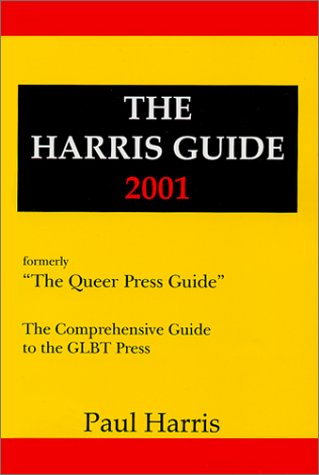 9780970127402: The Harris Guide 2001: The Comprehensive Guide to the GLBT Press
