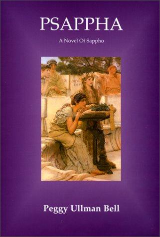 9780970127495: Psappha: A Novel of Sappho