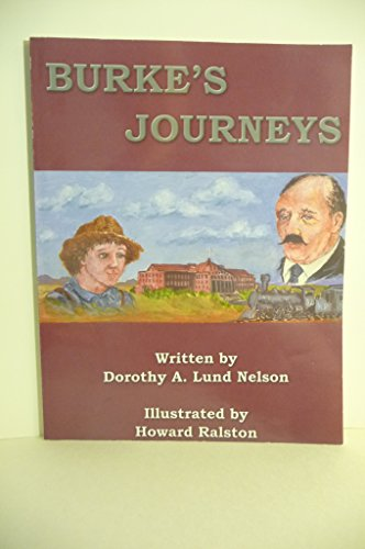 Burke's Journey: Dorothy A. Lund Nelson
