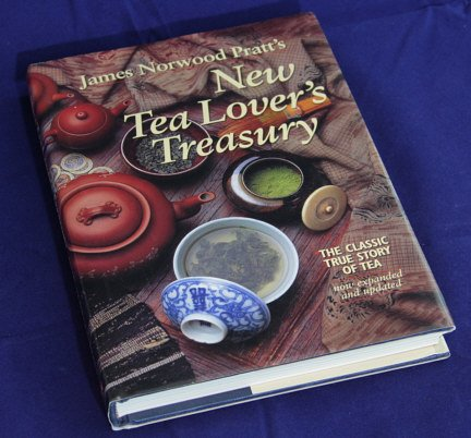 New Tea Lover's Treasury: The Classic True Story of Tea (Signed)
