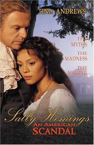 9780970129543: Sally Hemings: An American Scandal: The Struggle to Tell the Controversial True Story
