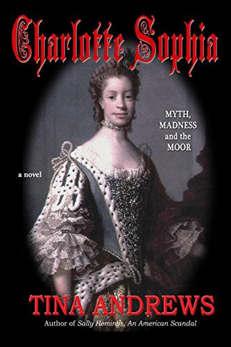 9780970129567: Charlotte Sophia Myth, Madness and the Moor: 1