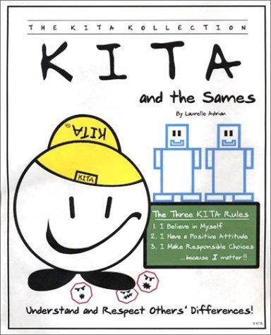 9780970130105: KITA and the Sames