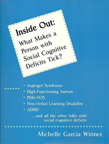 Inside out: What makes a person with social cognitive deficits tick?: Winner, Michelle Garcia