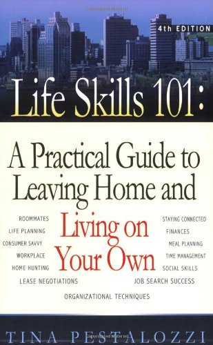 9780970133434: Life Skills 101: A Practical Guide to Leaving Home and Living on Your Own