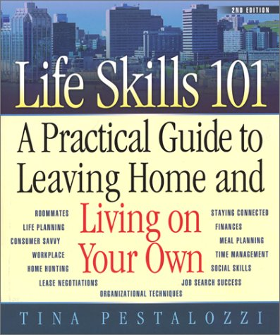 9780970133458: Life Skills 101: A Practical Guide to Leaving Home and Living on Your Own