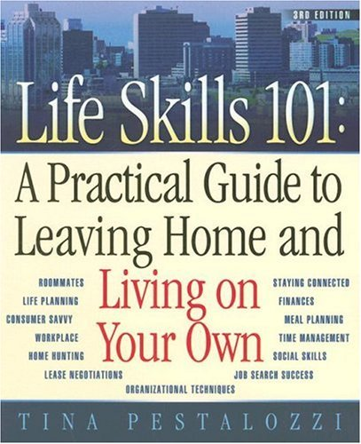 9780970133472: Life Skills 101: A Practical Guide to Leaving Home and Living on Your Own