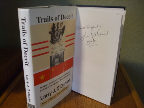 Trails of Deceit: Solving a Decades Old: Larry J. O'Daniel