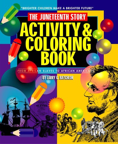 9780970135704: The Juneteenth Story