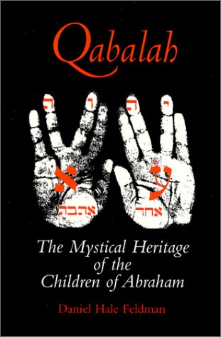9780970136046: Qabalah : The Mystical Heritage of the Children of Abraham