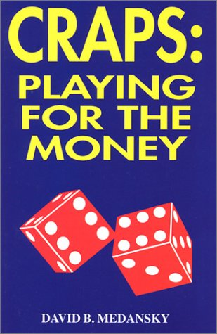 9780970138613: Craps: Playing for the Money