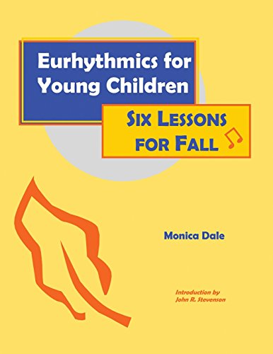 9780970141606: Eurhythmics for Young Children: Six Lessons for Fall