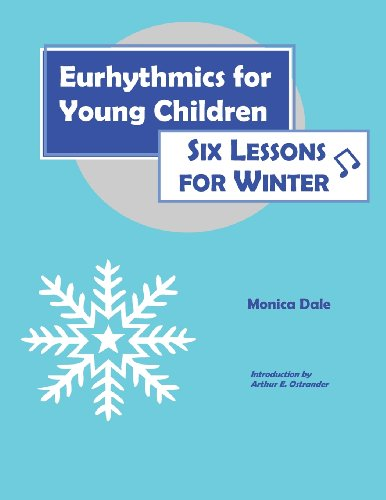 9780970141613: Eurhythmics for Young Children: Six Lessons for Winter