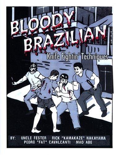 9780970148551: Bloody Brazilian Knife Fightin' Techniques