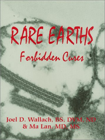 9780970149084: Rare Earths: Forbidden Cures