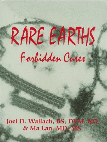 9780970149084: Rare Earths: Forbidden Cures