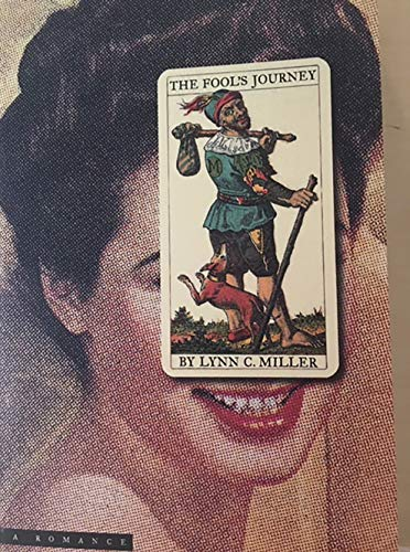 9780970152589: The Fool's Journey: A Romance