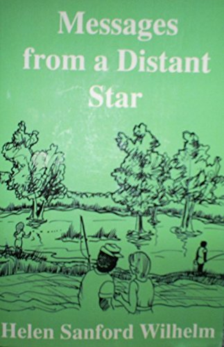 9780970156617: Messages From a Distant Star