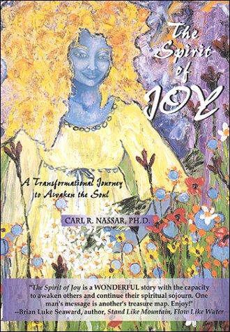 9780970159526: The Spirit of Joy: A Transformational Journey to Awaken the Soul