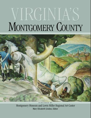 9780970164827: Virginia's Montgomery County
