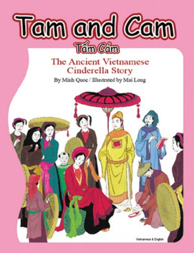 9780970165442: Tam and Cam: The Ancient Vietnamese Cinderella Story (English and Vietnamese Edition)
