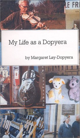 9780970167200: My Life as a Dopyera