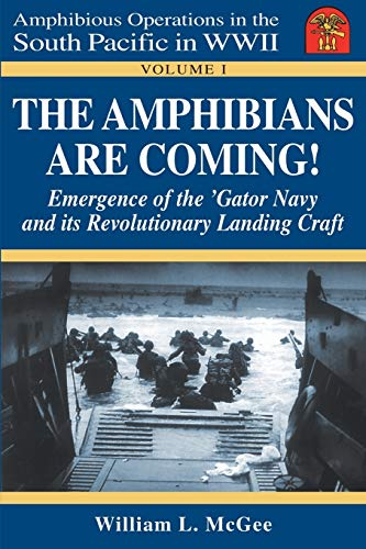 The Amphibians Are Coming! Emergence of the: William L. McGee