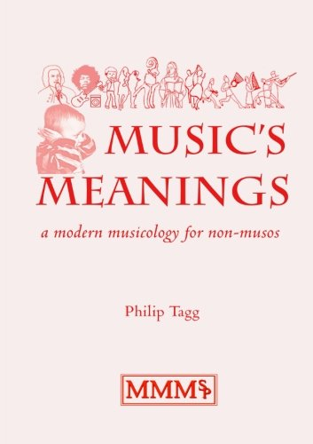 9780970168481: Music's Meanings