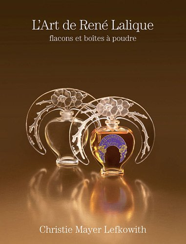 9780970180032: The Art of René Lalique, flacons and powder boxes