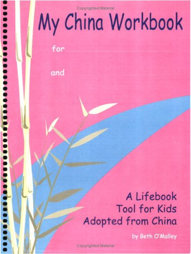 9780970183231: My China Workbook: a lifebook tool for kids adopted from China (English)
